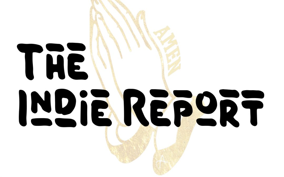 The Indie Report w/ AMEN the Producer Ep. 1