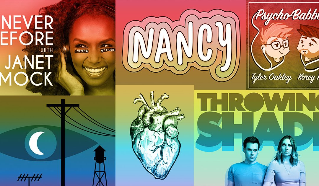9 LGBTQ podcasts to listen to right now